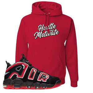 Air More Uptempo Laser Crimson Hustle & Motivate Red Sneaker Hook Up Pullover Hoodie