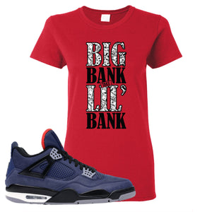 Jordan 4 WNTR Loyal Blue Big Bank Take Lil' Bank Red Sneaker Hook Up Women's T-Shirt