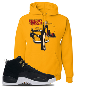 Dick's Taxi Co Gold Pullover Hoodie To Match Jordan 12 Reverse Taxi Sneakers