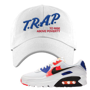 Air Max 90 Paint Streaks Dad Hat | Trap To Rise Above Poverty, White