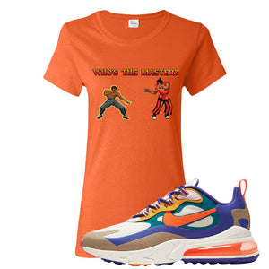 Air Max 270 React ACG Women's T-Shirt | Orange, Who's The Master