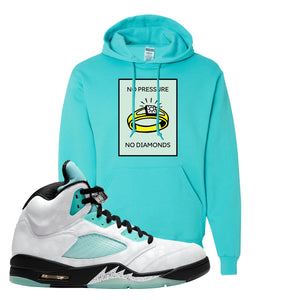 No Pressure Scuba Blue Pullover Hoodie To Match Jordan 5 Island Green Sneakers
