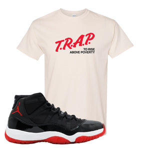 Jordan 11 Bred T Shirt | White, Trap To Rise Above Poverty