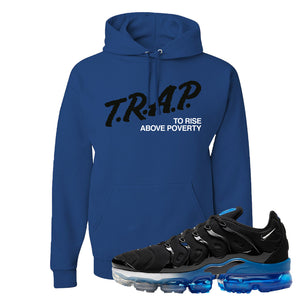 Air VaporMax Plus Black/Royal Hoodie | Trap To Rise Above Poverty, Royal