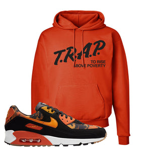 Air Max 90 Orange Camo Hoodie | Trap To Rise Above Poverty, Orange