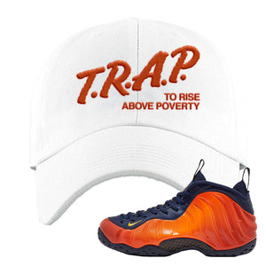 Foamposite One OKC Dad Hat | White, Trap To Rise Above Poverty