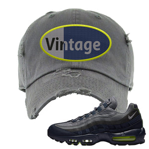 Air Max 95 Midnight Navy / Volt Distressed Dad Hat | Dark Gray, Vintage Oval