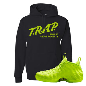 Air Foamposite Pro Volt Hoodie | Trap To Rise Above Poverty, Black
