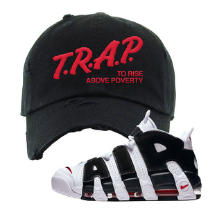 Air More Uptempo White Black Red Distressed Dad Hat | Black, Trap To Rise Above Poverty
