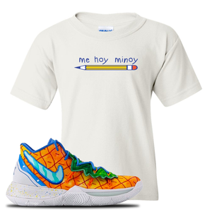 Kyrie 5 Pineapple House Mi Hoy Minoy White Sneaker Hook Up Kid's T-Shirt