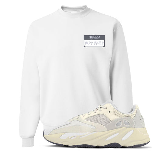 Yeezy Boost 700 Analog Sneaker Match Hello My Name Is Hype Beast Drake White Crewneck Sweater