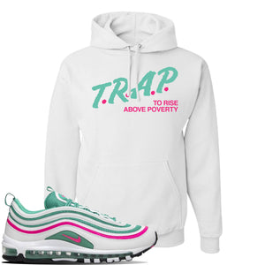 Air Max 97 South Beach Hoodie | Trap To Rise Above Poverty, White