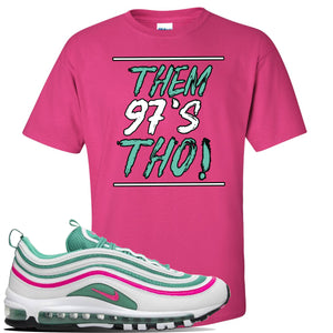 Air Max 97 South Beach T Shirt | Them 97's Tho, Heliconia