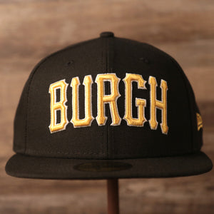 Pittsburgh Pirates black fitted 59fifty with Burgh on the front side.