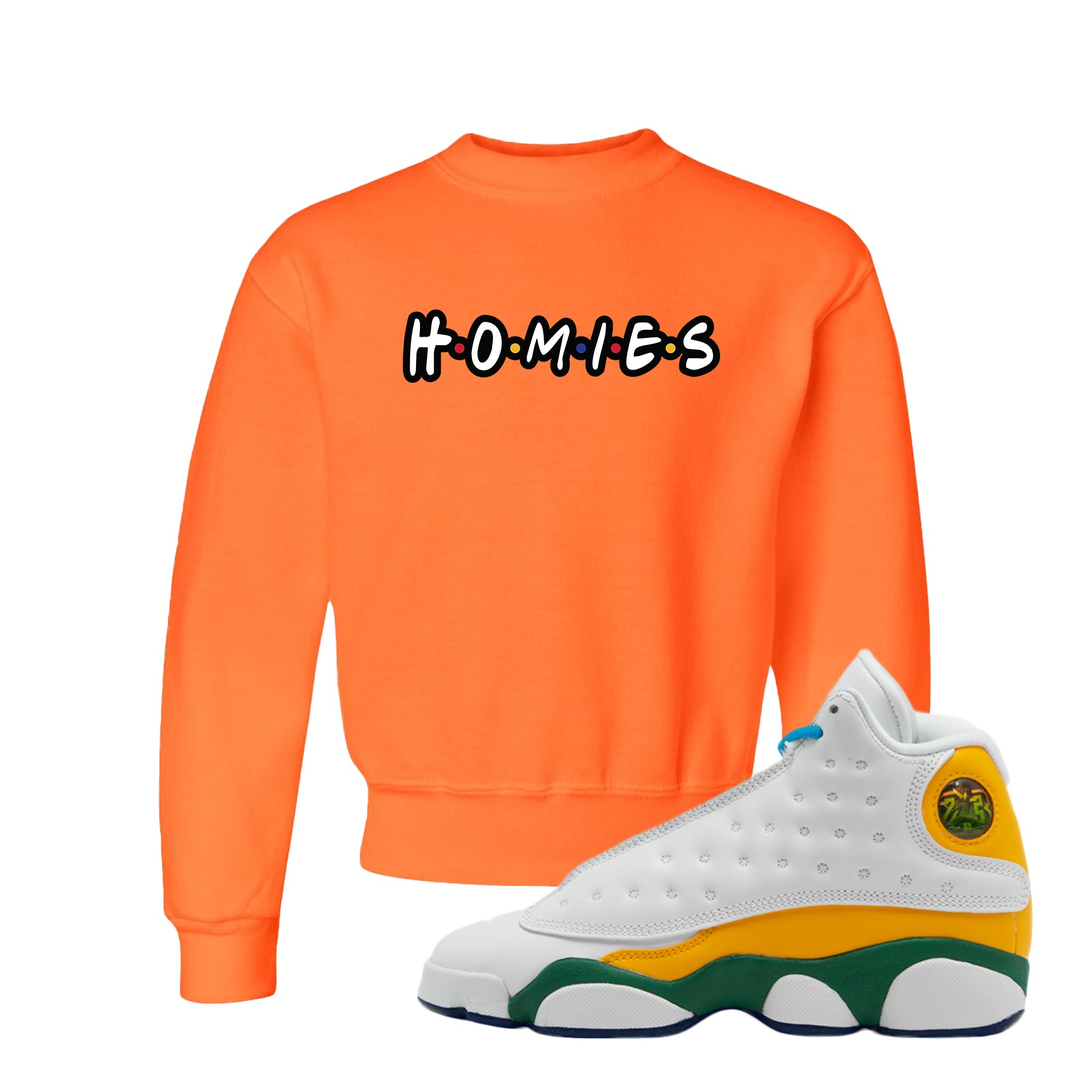 Homies Safety Orange Kid S Crewneck Sweatshirt To Match Air Jordan