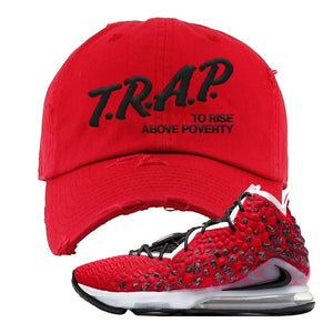 Lebron 17 Uptempo Distressed Dad Hat | Red, Trap To Rise Above Poverty