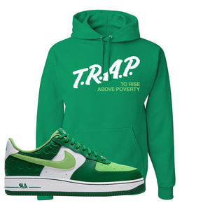 Air Force 1 Low St. Patrick's Day 2021 Hoodie | Trap To Rise Above Poverty, Kelly