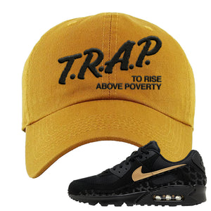 Air Max 90 Black Gold Dad Hat | Trap To Rise Above Poverty, Wheat