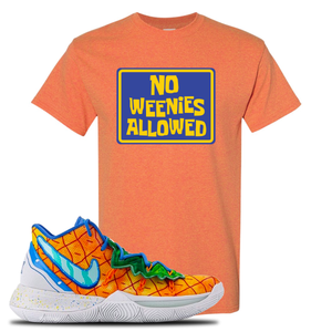 Kyrie 5 Pineapple House No Weenies Allowed Sunset Sneaker Hook Up T-Shirt