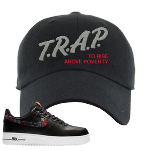 Air Force 1 Low Black Floral Dad Hat | Trap To Rise Above Poverty, Black