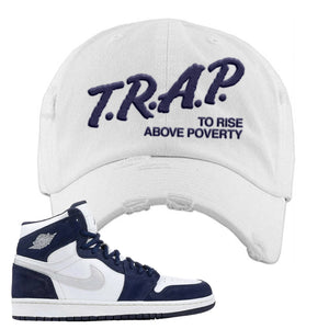 Air Jordan 1 Co.jp Midnight Navy Distressed Dad Hat | White, Trap To Rise Above Poverty