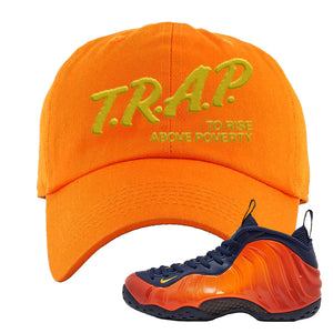 Foamposite One OKC Dad Hat | Orange, Trap To Rise Above Poverty