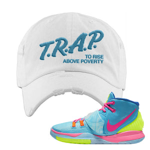 Kyrie 6 Pool Distressed Dad Hat | White, Trap to Rise Above Poverty