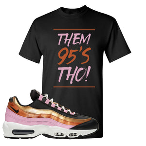 Air Max 95 WMNS Copper and Gold T Shirt | Them 95s Tho, Black