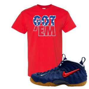 Air Foamposite Pro USA T Shirt | Red, Got Em