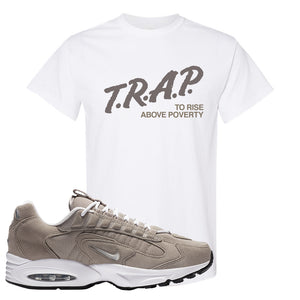 Air Max Triax 96 Grey Suede T Shirt | Trap To Rise Above Poverty, White
