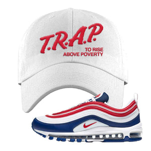 Air Max 97 USA Dad Hat | White, Trap To Rise Above Poverty
