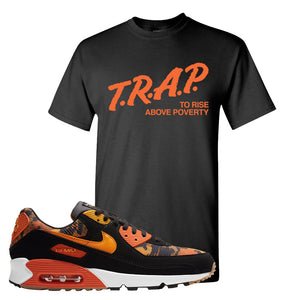 Air Max 90 Orange Camo T Shirt | Trap To Rise Above Poverty, Black