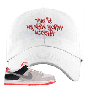 Nike SB Dunk Low Infrared Orange Label This Is My New York Accent White Dad Hat To Match Sneakers