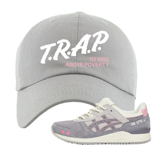END x Asics Gel-Lyte III Grey And Pink Dad Hat | Trap To Rise Above Poverty, Light Gray