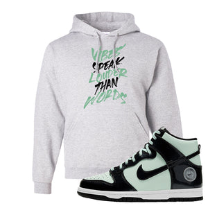 Dunk High All Star 2021 Hoodie | Vibes Speak Louder Than Words, Ash