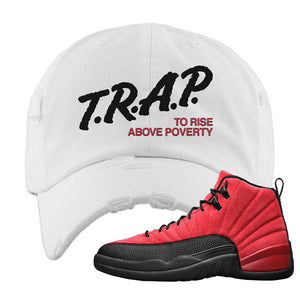Air Jordan 12 Reverse Flu Game Distressed Dad Hat | Trap To Rise Above Poverty, White