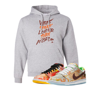 SB Dunk Low Street Hawker Hoodie | Vibes Speak Louder Than Words, Ash