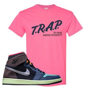 Air Jordan 1 Retro High OG 'Bio Hack' T Shirt | Safety Pink, Trap To Rise Above Poverty