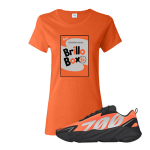 Brillo Box Orange Women's T-Shirt to match Yeezy Boost 700 MNVN Orange Sneaker