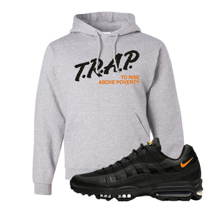 Air Max 95 Ultra Spooky Halloween Pullover Hoodie | Trap To Rise Above Poverty, Ash
