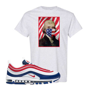 Air Max 97 USA T Shirt | Ash, Thomas & Jefferson Mask