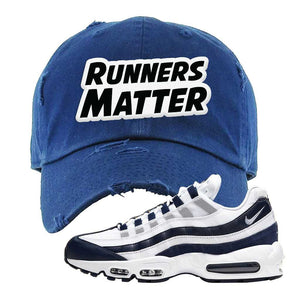 Air Max 95 Essential White / Midnight Navy Distressed Dad Hat | Navy, Runners Matter