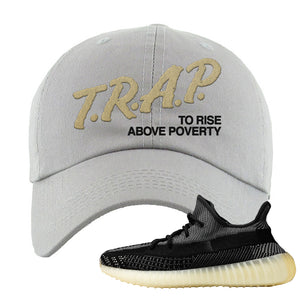 Yeezy Boost 350 v2 Carbon Dad Hat | Trap To Rise Above Poverty, Light Gray