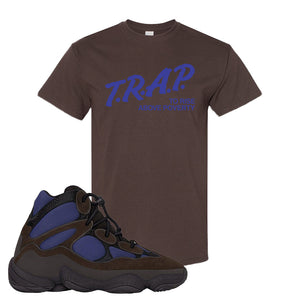 Yeezy 500 High Tyrian T Shirt | Dark Chocolate, Trap To Rise Above Poverty