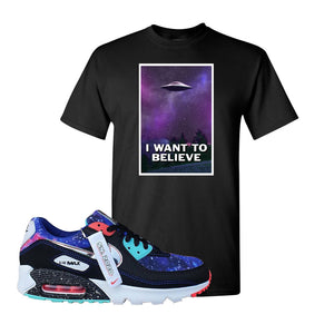 Air Max 90 Galaxy T Shirt | Black, I Want to Believe