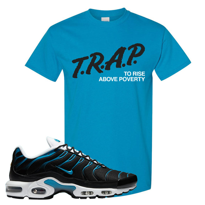 Air Max Plus Black and Laser Blue T Shirt | Trap To Rise Above Poverty, Sapphire