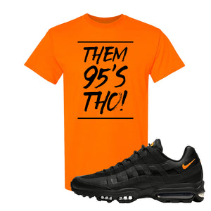 Air Max 95 Ultra Spooky Halloween T Shirt | Them 95's Tho, Safety Orange
