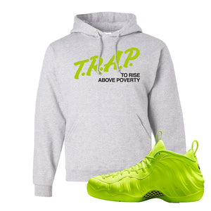 Air Foamposite Pro Volt Hoodie | Trap To Rise Above Poverty, Ash