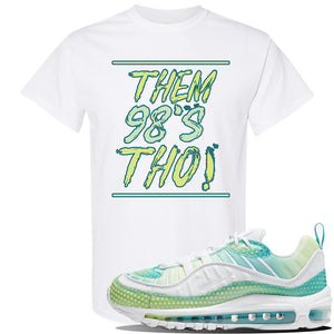WMNS Air Max 98 Bubble Pack Sneaker White T Shirt | Tees to match Nike WMNS Air Max 98 Bubble Pack Shoes | Them 98's Tho