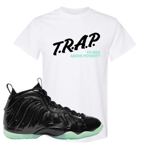 Foamposite One 2021 All Star T Shirt | Trap To Rise Above Poverty, White